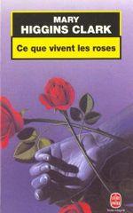 Couverture Ce que vivent les roses
