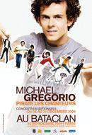 Affiche Michael Gregorio pirate les chanteurs