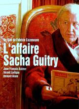Affiche L'Affaire Sacha Guitry