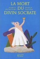 Couverture La mort du divin Socrate