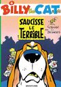 Couverture Saucisse le Terrible - Billy the Cat, tome 4