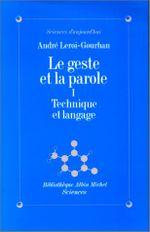 Couverture Technique et Langage - Le Geste et la Parole, tome 1