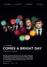 Affiche Comes A Bright Day