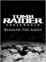 Jaquette Tomb Raider Underworld : Sous les cendres