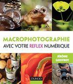 Couverture Macrophotographie avec votre reflex numérique