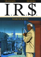 Couverture Narcocratie - I.R.$., tome 4