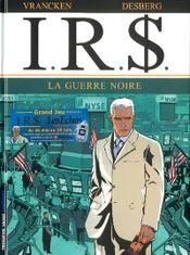Couverture La Guerre Noire - I.R.$., tome 8