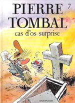 Couverture Cas d'os surprise - Pierre Tombal, tome 7