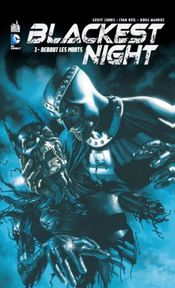 Couverture Debout les morts - Blackest Night, tome 1