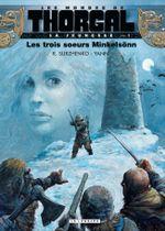 Couverture Les Trois Sœurs Minkelsönn - Les Mondes de Thorgal : La Jeunesse de Thorgal, tome 1