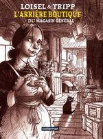 Couverture L'arrière boutique du Magasin général, tome 1