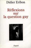 Couverture Réflexions sur la question gay
