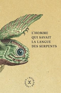Couverture L'Homme qui savait la langue des serpents