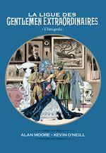 Couverture La Ligue des Gentlemen Extraordinaires, L'Intégrale
