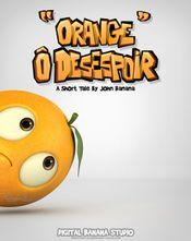 Affiche Orange ô désespoir