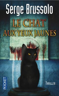 Couverture Le Chat aux yeux jaunes - Agence 13, les paradis inhabitables, tome 3