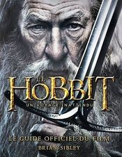 Couverture Le Hobbit, un voyage inattendu : le guide officiel du film
