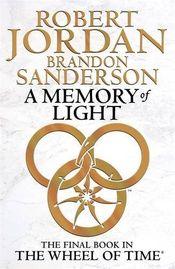 Couverture A Memory of Light - La Roue du temps : L'Intégrale, tome 14