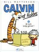Couverture Je suis trop génial ! - Calvin et Hobbes, tome 21