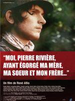 Affiche Moi, Pierre Rivière, ayant égorgé ma mère, ma soeur et mon frère
