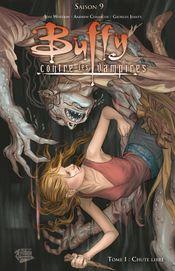 Couverture Chute Libre - Buffy Saison 9, tome 1