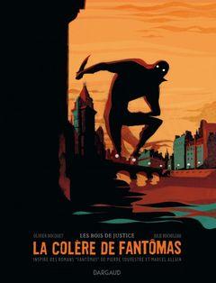 Couverture Les Bois de justice - La Colère de Fantômas, tome 1