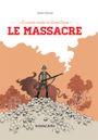 Couverture Le Massacre - Le Musée Insolite de Limul Goma, tome 2