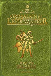 Couverture Grimalkin et l'Épouvanteur - L'Épouvanteur, tome 9