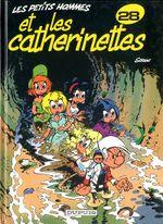 Couverture Les Catherinettes - Les Petits hommes, tome 28