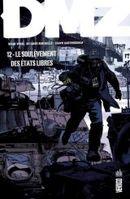 Couverture Le Soulèvement des États libres - DMZ tome 12