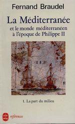 Couverture La Méditerranée et le monde méditerranéen à l'époque de Philippe II