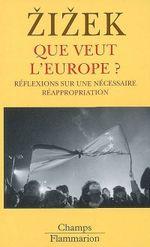 Couverture Que veut l'Europe ?