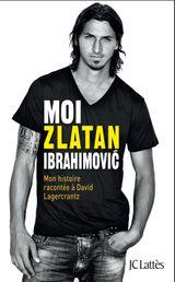 Couverture Moi, Zlatan Ibrahimovic