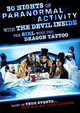 Affiche 30 Nights of Paranormal Activity with the Devil Inside the Girl with the Dragon Tattoo