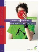 Couverture Comment devenir une rock star (ou pas)