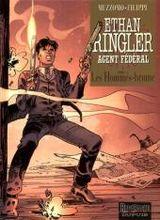 Couverture Ethan Ringler, Agent fédéral - Tome 2, Les Hommes-Brumes