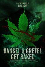 Affiche Hansel & Gretel Get Baked