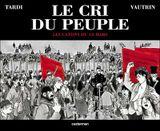 Couverture Les Canons du 18 mars - Le Cri du peuple, tome 1