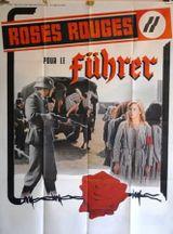 Affiche Roses rouges pour le Führer