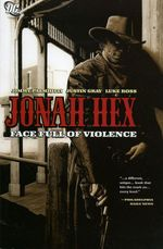 Couverture Jonah Hex: Face Full of Violence