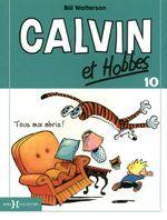 Couverture Tous aux abris ! - Calvin et Hobbes, tome 10