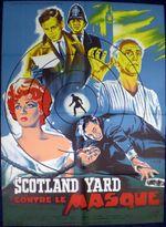 Affiche Scotland Yard contre le Masque