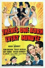 Affiche There's One Born Every Minute
