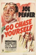 Affiche Go Chase Yourself