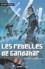 Couverture Les Rebelles de Gandahar, tome 5
