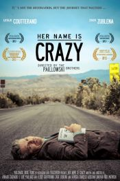 Affiche Her Name Is Crazy