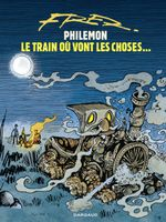 Couverture Le Train où vont les choses... - Philémon, tome 15