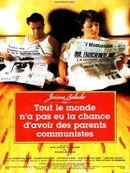 Affiche Tout le monde n'a pas eu la chance d'avoir des parents communistes