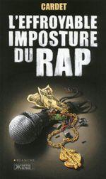Couverture L'effroyable imposture du rap