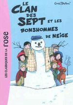 Couverture Le Clan des Sept et les Bonshommes de neige